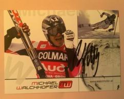 SKI - MICHAEL WALCHHOFER....Signature...Autographe Véritable..... - Autographes