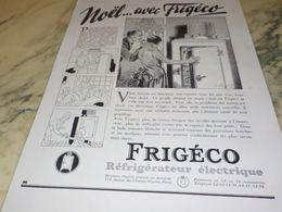 ANCIENNE PUBLICITE NOEL AVEC FRIGECO 1930 - Manifesti