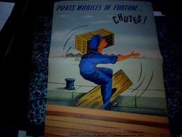 """Publicité  Affiche 30X40 Cm Sécurité - Sociale """" Pont Mobiles De Fortune... Chutes !) Dessin De Jean Desaleux - Manifesti"""
