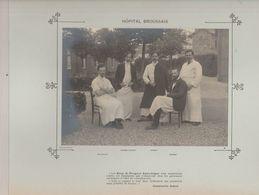 Hôpital BROUSSAIS Médecins  Et Personnels Nommés - Photo Argentique Format 18 X 13 Cm Sur Carton 29 X 23 - 1905 - Fotos
