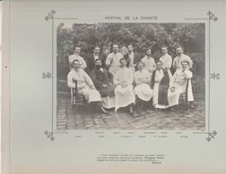 Hôpital DE LA CHARITE Médecins  Et Personnels Nommés - Photo Argentique Format 18 X 13 Cm Sur Carton 29 X 23 - 1905 - Fotos