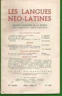 LES LANGUES NEO-LATINES 47e Année, Fascicule 4, 1953 -  N° 127 - Boeken, Tijdschriften, Stripverhalen