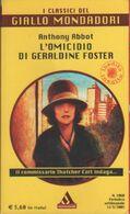 L'omiciio Di Geraldine Foster - Anthony Abbot - Libri, Riviste, Fumetti