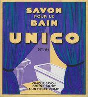 ETIQUETTE DE SAVON UNICO PUBLICITE SAVON POUR LE BAIN - Etiquettes