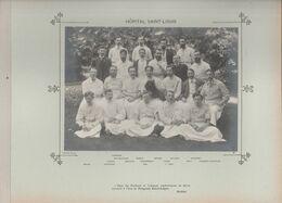 Hôpital SAINT LOUIS Médecins Et Personnels Nommés Photo Argentique Format 18 X 13 Cm Sur Carton 29 X 23 - 1905 - Fotos