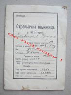 Kingdom Of Yugoslavia / Streljačka Knjižica, Shooting Booklet For Rifle, Carbine, Machine Gun, Pistol ... ( 1929 ) - Documenti Storici