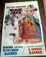 Aff Ciné Orig Belge BLACK JACK A GENOUX DJANGO (Baldanello/1968) Robert Woods Western Spaghetti Italien 35X50cm - Affiches & Posters