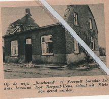 """NEERPELT..1937..OP DE WIJK """" BOSCHEIND """"WONING VAN DE FAM. DERGENT - HENS  UITGEBRAND - Vecchi Documenti"""