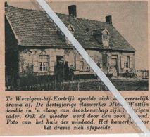 WEVELGEM-BIJ-KORTRIJK..1937.. TRAGISCHE GEBEURTENIS BIJ DE FAMILIE WATTIJN - Vecchi Documenti