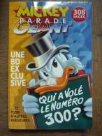 MICKEY PARADE GEANT N°300 / Disney Hachette Presse 10-2007 - Libri, Riviste, Fumetti