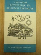 Bevattelijk En Belgisch Treinboek 1946 Station Gare Locomotief 141 Blz - Histoire