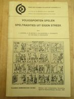 Volkssporten Speltradities Uit Eigen Streek Kaatsen Handboogschieten Schijftafel 87 Blz - Histoire