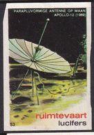 Netherlands Space Weltraum Espace: Lucifers Matchbox Label USA Apollo 12;  Satellite Antena On The Moon - Zündholzschachteletiketten