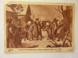 Louis XVI Distribue Des Secours Pendant L'hiver De 1788 - Altri