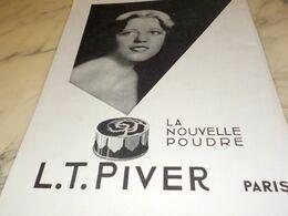 ANCIENNE PUBLICITE NOUVELLE POUDRE L.T PIVER  1930 - Manifesti