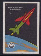 Yugoslavia Space Weltraum Espace: Drava Matchbox Label; Rocket X-15 To The Stratosphere - Zündholzschachteletiketten
