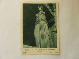 GRECE - Une Statue Du Temple De L'Erechteion - Altri