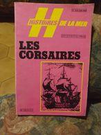 Histoires De La Mer 25 Les Corsaires - Geschiedenis