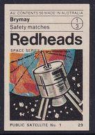 Australia Space Weltraum Espace: Readheads Matchbox Label; Public Satellite No 1 - Zündholzschachteletiketten