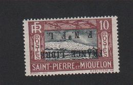 Faux, Curiosité Saint-Pierre Et Miquelon 10 C Surcharge Inversée Gomme Charnière - Ungebraucht