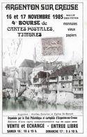 Argenton Sur Creuse 4e Bourse 16 Et 17 Novembre 1985 - 1000ex - Collector Fairs & Bourses
