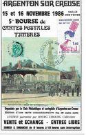 Argenton Sur Creuse 5e Bourse 15 Et 16 Novembre 1986 - Timbrée Et Tamponnée Du Jour 1000ex - Collector Fairs & Bourses