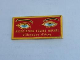 Pin's ASSOCIATION LOUISE MICHEL, VILLENEUVE D ASQ - Verenigingen