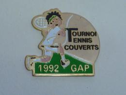 Pin's TOURNOI DE TENNIS COUVERT DE GAP - Tennis