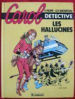 Carol Detective, N° 1 : Les Hallucinés - Livres, BD, Revues