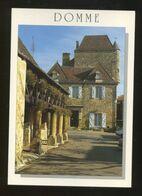 Domme (24) : La Halle Et La Maison Des Gouverneurs - Francia