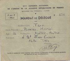MANDAT De DELEGUE Congrès National De L'Union De La Jeunesse Républicaine De France  6 Au 9 Mai 1948  - RV - - Historische Documenten
