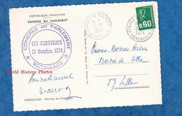CPSM Signée Et Envoyée Par Pierre MAUROY à Lille - VERSAILLES - Congrés Du Parlement - 21 Octobre 1974 - Politique - Ereignisse