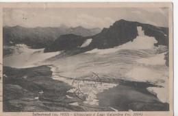 2.20€ : ITALIE - SALBERTRAND - Ghiacciaio E Lago Galambra - Voyagée 1935 - Italy