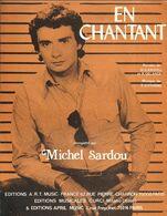 """""""En Chantant"""" - Michel Sardou - Paroles De M. Sardou Et P. Delanoé - Musique De T. Cutugno - Musica & Strumenti"""