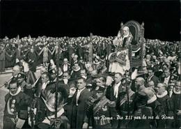 Postcard Vatikanstadt Rom 782 Roma. Dio XII Per Le Vie Di Roma 1962 - Vatikanstadt