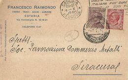 "8837"" FRANCESCO RAIMONDO-FERRO-TRAVI-ACCIAIO-LAMIERE-CATANIA "" -CARTOLINA POSTALE ORIGINALE SPEDITA 1928 - Shops"