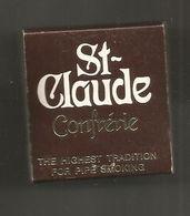 Boite D'allumettes , Pochette, CONFRERIE ST CLAUDE , The Highest Tradition For Pipe Smoking ,  2 Scans - Scatole Di Fiammiferi