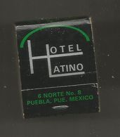 Boite D'allumettes , Pochette, HOTEL LATINO ,  MEXICO , MEXIQUE , 2 Scans - Scatole Di Fiammiferi