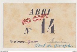 Carte Accès Abri N° 14 L... Chef De Groupe Plus Liste ** Quartier Pont Du Las Toulon * Bombardement Défense Passive - 1939-45