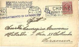 """8846""""CASSA NAZIONALE D'ASSICURAZIONE PER GL'INFORTUNI SUL LAVORO-ROMA-COMP. DI CATANIA""""-LETTERA ORIG. SPED. 1928 - Italien"""