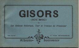 GISORS-ALBUM SOUVENIR-CARNET-12 CARTES-CHÂTEAU-TOUR-TRAVAUX DU PRISONNIER- - Gisors