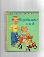 Un Petit Livre D'or Ma Petite Soeur Et Moi - Livres, BD, Revues
