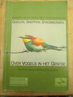 Gewest Gent En Kanaalzone Vogels In Het Gentse Natuurpunt 2008 Goelen Sneppen Stadsmus 244 Blz - Ontwikkeling