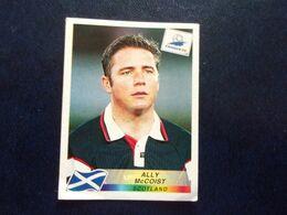 PANINI Football FRANCE 98 N°45 Ally Mc Coist Scotland Ecosse Escacia Schottland Scozia Stotsko - Französische Ausgabe