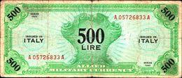 19790) Banconota Da 500 LIRE AM (ITALIANO) SERIE 1943 Banconota Non Trattata Senza Tagli O Buchi.vedi Foto - [ 3] Emissioni Militari