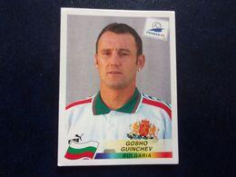 PANINI Football FRANCE 98 N°288 Gosho Guinchev Bulgaria Bulgarie Bulgarien Bulgarije Bulharsko - Französische Ausgabe