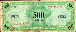 19792) Banconota Da 500 LIRE AM (ITALIANO) SERIE 1943 Banconota Non Trattata Senza Tagli O Buchi.vedi Foto - [ 3] Emissioni Militari