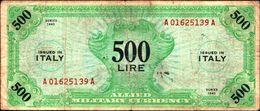 19795) Banconota Da 500 LIRE AM (ITALIANO) SERIE 1943 Banconota Non Trattata Senza Tagli O Buchi.vedi Foto - [ 3] Emissioni Militari