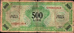 19796) Banconota Da 500 LIRE AM (ITALIANO) SERIE 1943 Banconota Non Trattata .vedi Foto - [ 3] Emissioni Militari