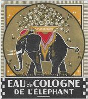 ETIQUETTE EAU DE COLOGNE DE L'ELEPHANT CHROMOGRAPHIE PUBLICITE PARFUMS - Etiquettes